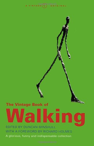 Download The Vintage Book of Walking: A Glorious, Funny and Indispensable Collection pdf epub