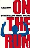 On the Run: Die Kriminalisierung der Armen in Amerika