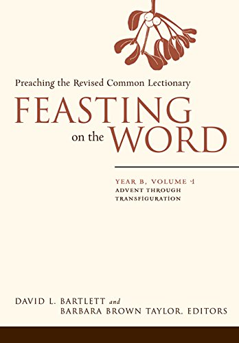 Download Feasting on the Word: Year B, Vol. 1: Advent through Transfiguration ebook