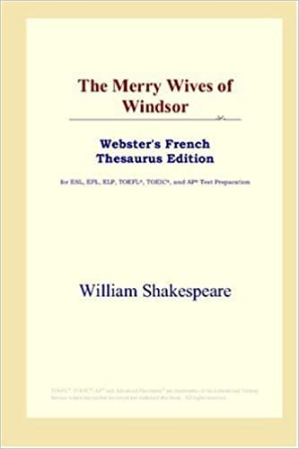 Livres gratuits en ligne The Merry Wives of Windsor (Webster's French Thesaurus Edition) pdf