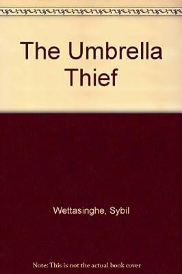 The Umbrella Thief