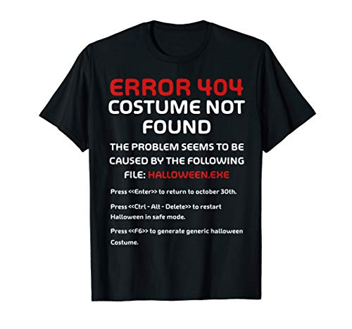 Last Minute Diy Womens Halloween Costumes (Halloween Error 404 Costume Not Found Apparel, Funny Geeky)