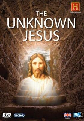 THE UNKNOWN JESUS