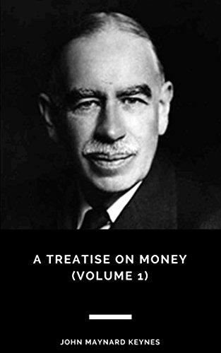 A treatise on money volume 1 1935 ebook john maynard keynes a treatise on money volume 1 1935 by maynard keynes fandeluxe Images