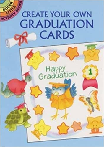 Create Your Own Graduation Cards (Dover Little Activity Books