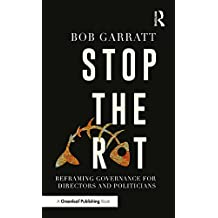 Stop the Rot: Reframing Governance for Directors and Politicians