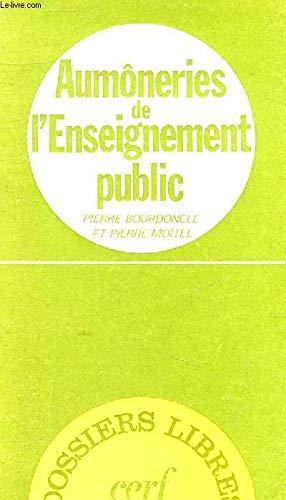f962044349 Aumôneries de l'enseignement public: Une lente révolution (Dossiers ...