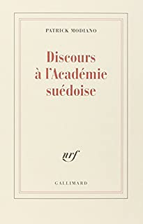 Discours à l'Académie suédoise, Modiano, Patrick