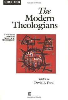 The Modern Theologians: An Introduction to Christian Theology Since 1918