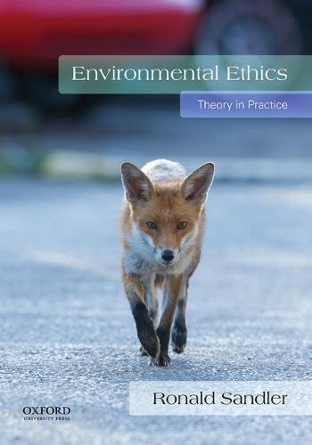 Environmental Ethics: Theory in Practice