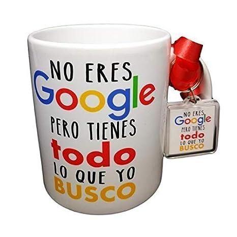 MISORPRESA Taza Y Llavero Frase NO Eres Google Pero Tienes Todo LO Que BUSCO Regalo ROMANTICO San Valentin. Taza Original