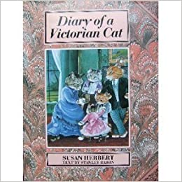 Diary of a Victorian Cat by Susan Herbert (1991-09-09)