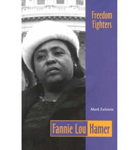 FEARON FREEDM FGHTRS-FANNIE LOU HAMER 94 (Freedom Fighters (Globe Fearon)) - FEARON