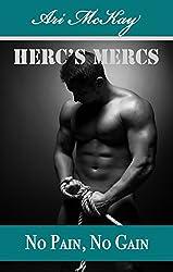 No Pain No Gain (Herc's Mercs Book 7)