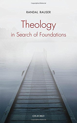 Theology in Search of Foundations