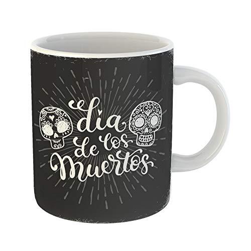 Emvency Coffee Tea Mug Gift 11 Ounces Funny Ceramic Chalk Dias De Los Muertos in Mexico Doodle Sugar Skulls Halloween Gifts For Family Friends Coworkers Boss Mug