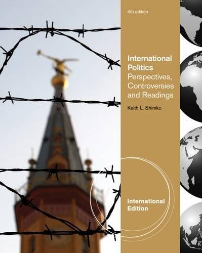 International Relations: Perspectives, Controversies and Readings, International Edition
