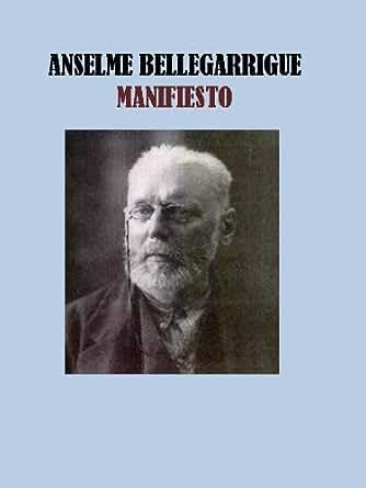 MANIFIESTO - ANSELME BELLEGARRIGUE eBook: ANSELME