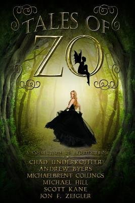 { [ TALES OF ZO ] } Underkoffler, Chad ( AUTHOR ) Jan-19-2014 Paperback