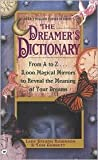 img - for Dreamer's Dictionary: From A to Z... 3000 Magical Mirrors to Reveal the Meaning of Your Dreams by Stearn Robinson, Tom Corbett book / textbook / text book