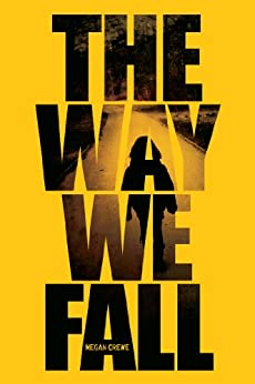 Way We Fall, The (Volume 1) (Fallen World Trilogy, The) by [Crewe, Megan]