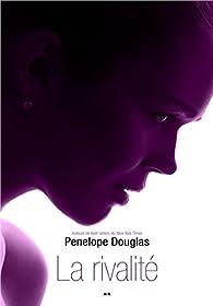 Evanescence, tome 3 : La rivalité par Penelope Douglas