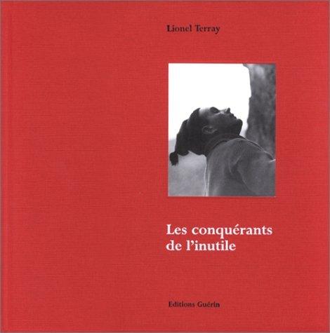 Les Conquérants de l'inutile ~ Lionel Terray