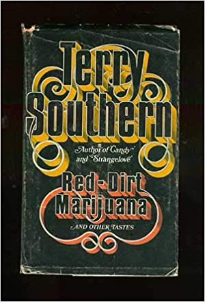 Red-Dirt Marijuana and Other Tastes