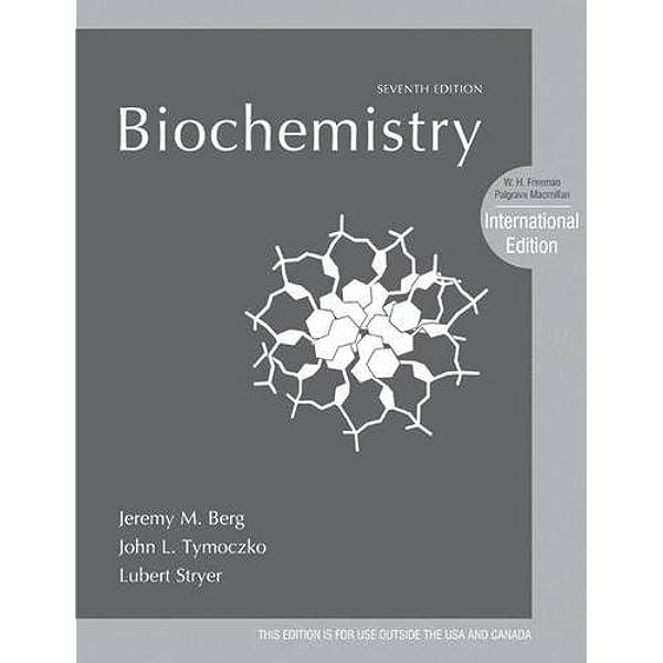 Biochemistry Jeremy M Berg John L Tymoczko Lubert Stryer Berg Jeremy Mark 0783324858914 Books