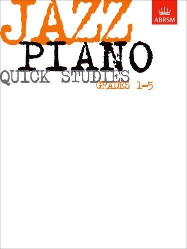 Jazz Piano Quick Studies, Grades 1-5 (ABRSM Exam Pieces) by ABRSM (1998) Sheet music