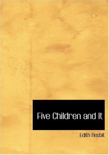 Five Children and It (Large Print Edition) pdf