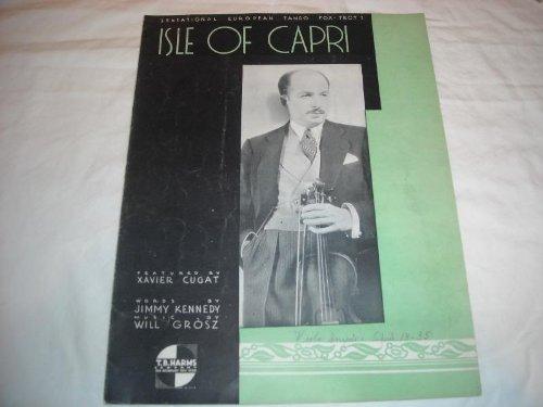 Cugat Sheet Xavier Music - ISLE OF CAPRI XAVIER CUGAT 1934 SHEET MUSIC SHEET MUSIC 218