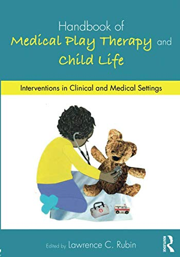 Handbook of Medical Play Therapy and Child ()
