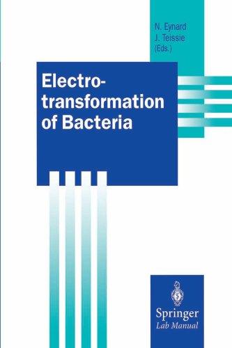 Electrotransformation of Bacteria (Springer Lab Manuals)