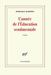 L'année de L'éducation sentimentale, Barbéris, Dominique
