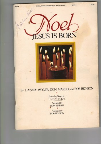 NOEL Jesus Is Born
