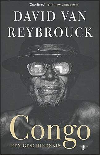 Congo Een Geschiedenis Amazon Co Uk Van Reybrouck David 9789403170602 Books