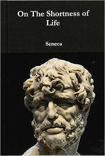 ON THE SHORTNESS OF LIFE SENECA EBOOK