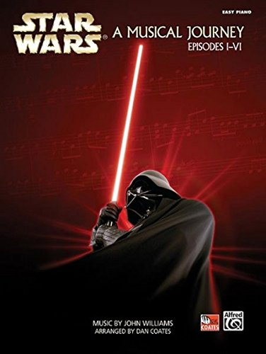 Star Wars  - A Musical Journey (Music from Episodes I - VI) Call Piano Sheet Music
