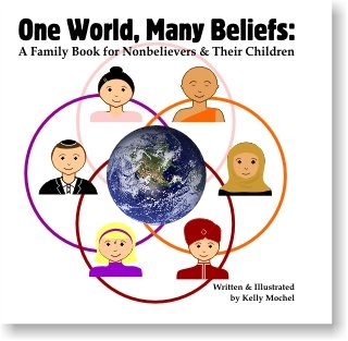 One World Many Beliefs A Family Book For Nonbelievers Their - World religions for kids