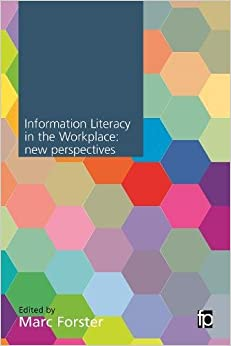 Information Literacy in the Workplace