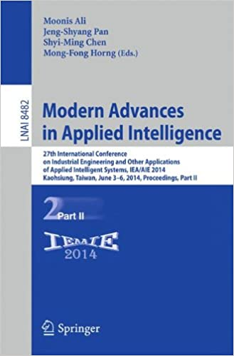 Book Modern Advances in Applied Intelligence: 27th International Conference on Industrial Engineering and Other Applications of Applied Intelligent ... Part II (Lecture Notes in Computer Science)