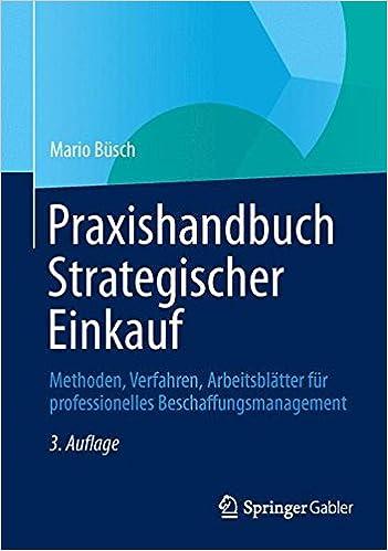 Praxishandbuch Strategischer Einkauf: Methoden, Verfahren ...