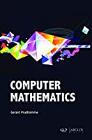 Computer Mathematics Front Cover