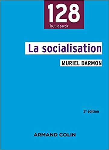Téléchargement gratuit ebook textbook La socialisation - 3e éd. PDF RTF DJVU
