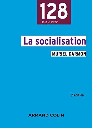 La socialisation , 3e éd. .pdf télécharger de Muriel Darmon