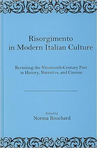 Risorgimento in Modern Italian Culture: Revisiting the