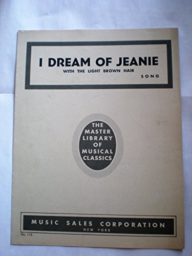 I DREAM OF JEANIE WITH THE LIGHT BROWN HAIR SONG THE MASTER LIBRARY OF MUSICAL CLASSICS No. 115