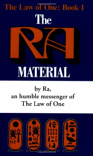 The Ra Material: An Ancient Astronaut Speaks (Law of One)