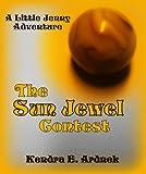 The Sun Jewel Contest (Little Jenny Adventures)